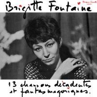 Brigitte Fontaine -Dévastes moi