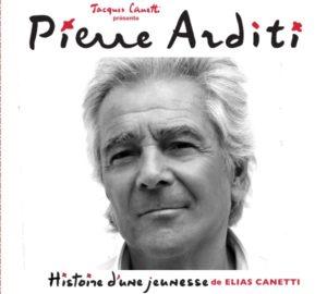 Pierre ARDITI - Histoire d'une jeunesse - Productions Jacques Canetti