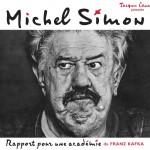 Michel Simon - Rapport pour une académie - Productions Jacques Canetti