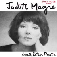 CD - Judith Magre chante Esther Prestia