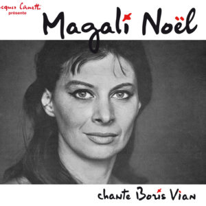 CD - Magali Noël chante Boris Vian