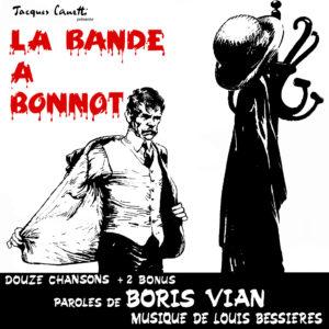 Vinyle LA BANDE A BONNOT - Productions Jacques Canetti